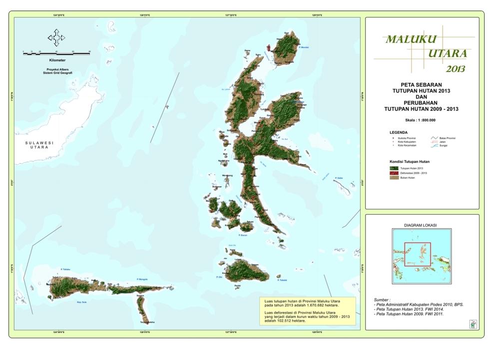 Peta Sebaran Tutupan Hutan 2013 dan Perubahan Tutupan Hutan 2009 – 2013 Propinsi  Maluku utara