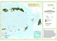 Peta Situasi Pemanfaatan dan Penggunaan Kawasan Hutan dan Lahan Propinsi  Maluku