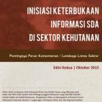 Informasi Keterbukaan Informasi SDA di Sektor Kehutanan