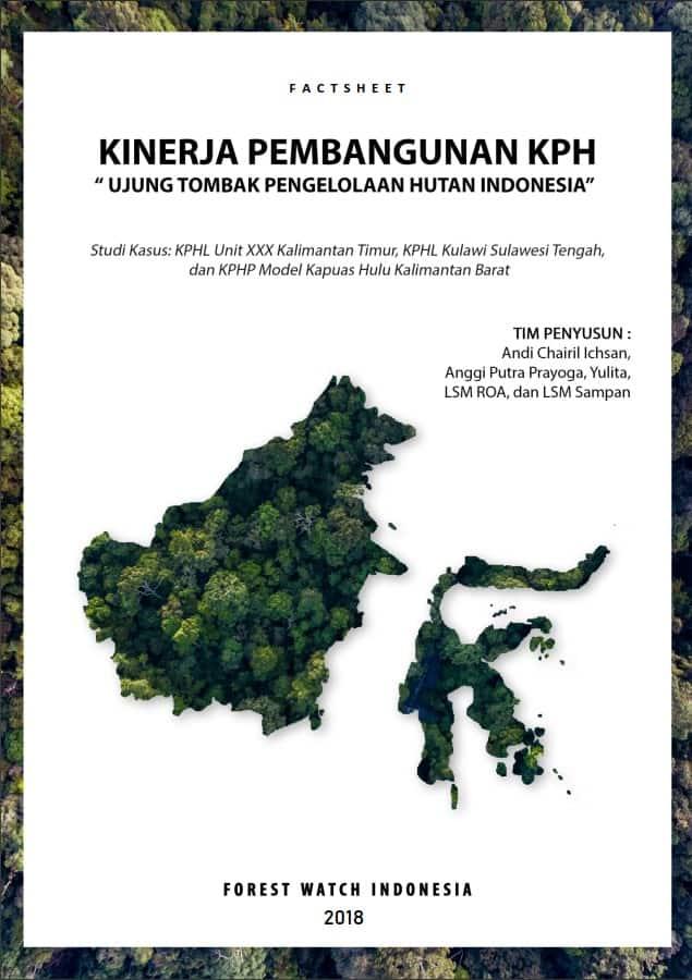 Kinerja Pembangunan KPH sebagai Ujung Tombak Pengelolaan Hutan Indonesia