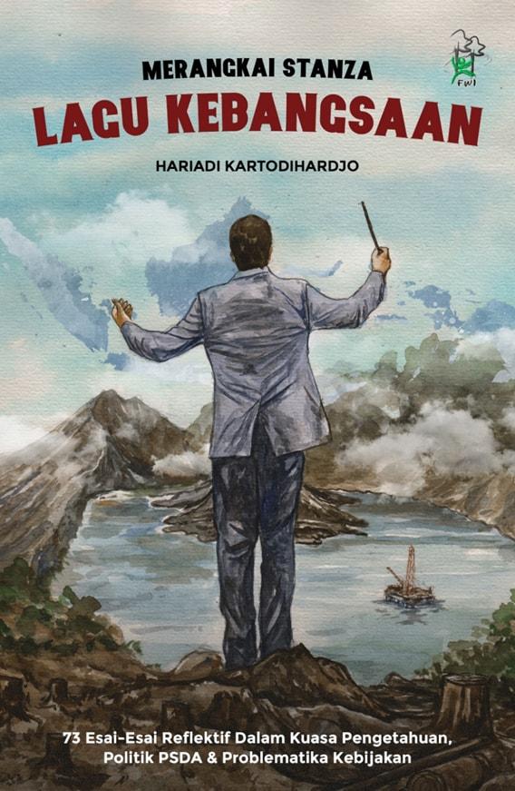 """""""MERANGKAI STANZA LAGU KEBANGSAAN"""" – PROF. HARIADI KARTODIHARDJO (book)"""
