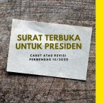 Surat Terbuka Kepada Presiden : Cabut Atau Revisi Peraturan Menteri Perdagangan Nomor 15 Tahun 2020